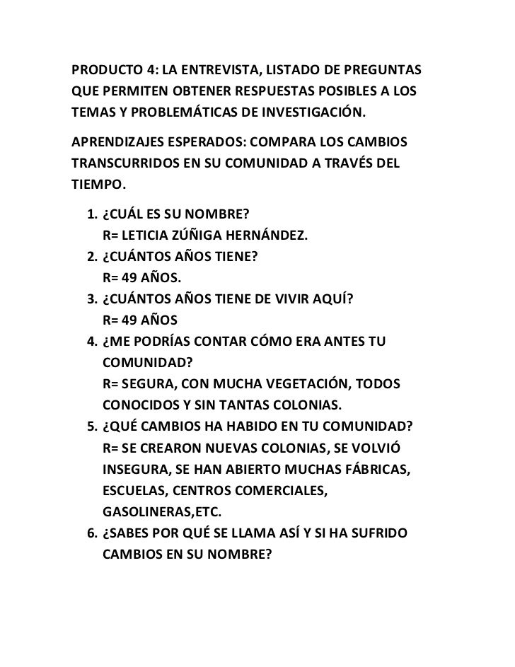 PRODUCTO 4: LA ENTREVISTA, LISTADO DE PREGUNTAS QUE PERMITEN OBTENER RESPUESTAS POSIBLES A LOS TEMAS Y PROBLEMÁTICAS DE IN...