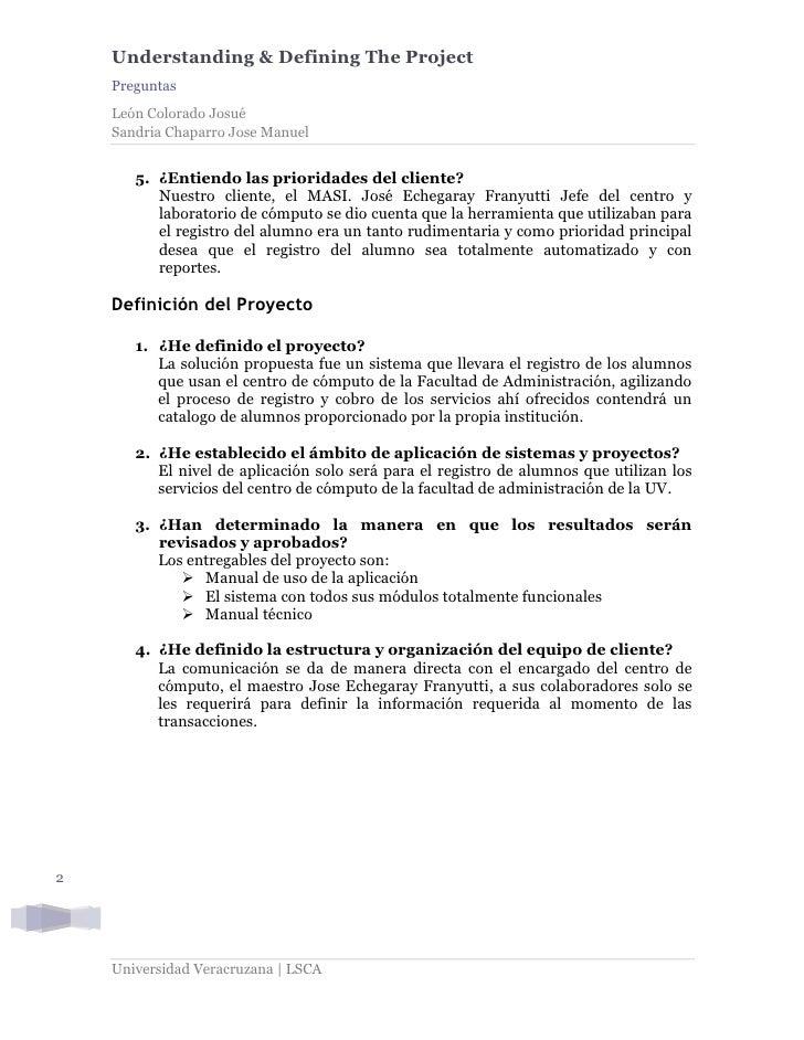 Understanding & Defining The Project     Preguntas     León Colorado Josué     Sandria Chaparro Jose Manuel          5. ¿E...