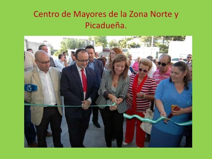 Centro de Mayores de la Zona Norte y Picadueña.<br />