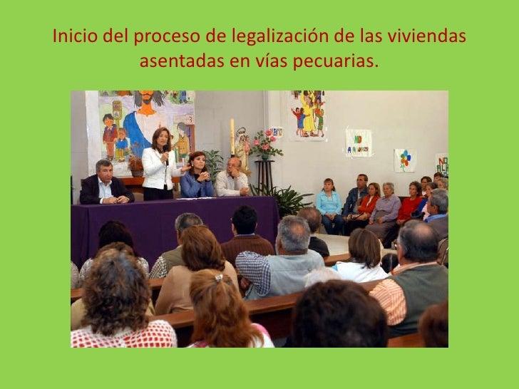 Inicio del proceso de legalización de las viviendas asentadas en vías pecuarias.<br />