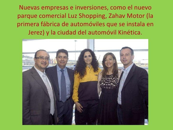 Nuevas empresas e inversiones, como el nuevo parque comercial Luz Shopping, Zahav Motor (la primera fábrica de automóviles...