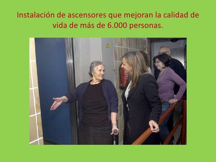 Instalación de ascensores que mejoran la calidad de vida de más de 6.000 personas.<br />