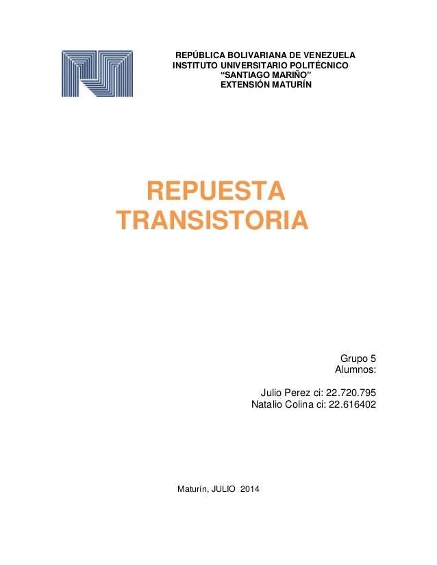 "REPÚBLICA BOLIVARIANA DE VENEZUELA INSTITUTO UNIVERSITARIO POLITÉCNICO ""SANTIAGO MARIÑO"" EXTENSIÓN MATURÍN Grupo 5 Alumnos..."