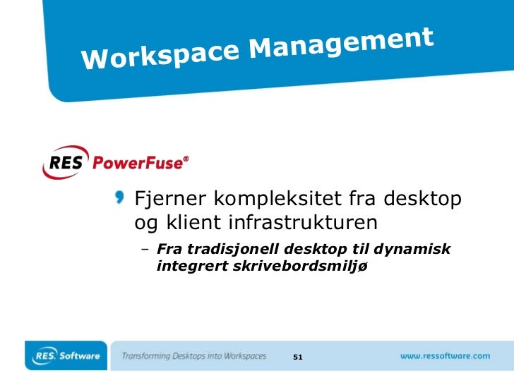 Desktop Transformation –Workspace Designer<br />33<br />Analyse og diagnose<br /><ul><li>Analyseverktøy for behandling av ...