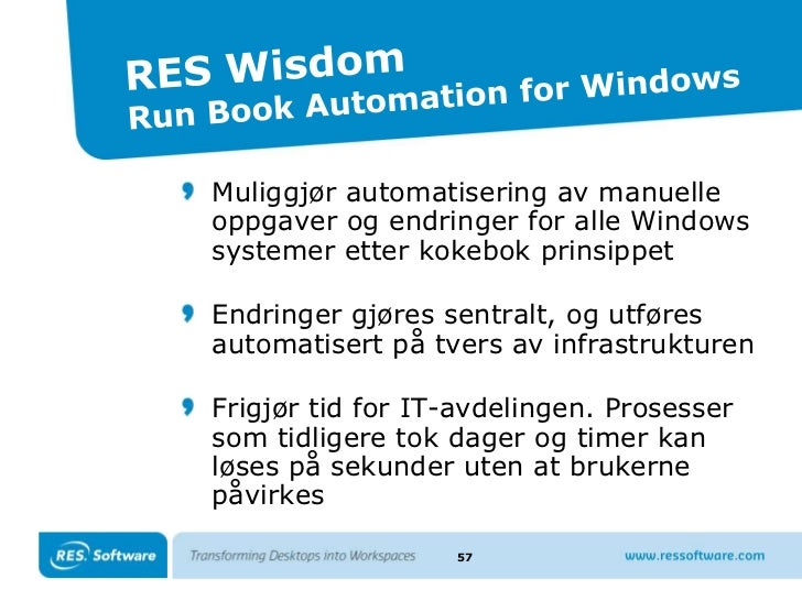 RES PowerFuse –Zero Profile Technology<br />38<br />Windows 7<br />Windows XP<br />Windows Vista<br />Citrix XenApp<br />C...