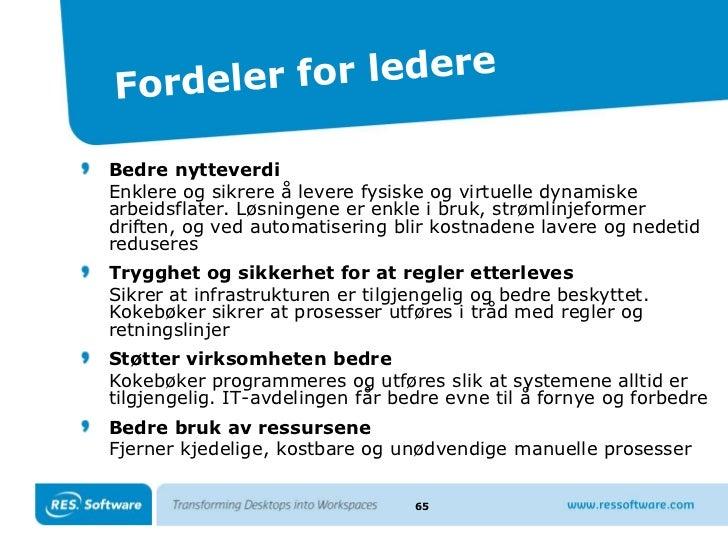 Eierskapskostnader<br />46<br /> TCO for uadministrerte klienter<br />Stasjonær≈ kr 35.000,-<br />Bærbar≈ kr 58.000,-<br /...