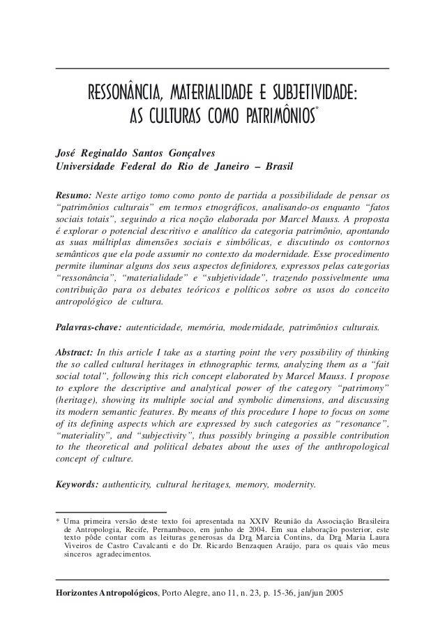 Ressonância, materialidade e subjetividade: as culturas como patrimônios  15  RESSONÂNCIA, MATERIALIDADE E SUBJETIVIDADE: ...