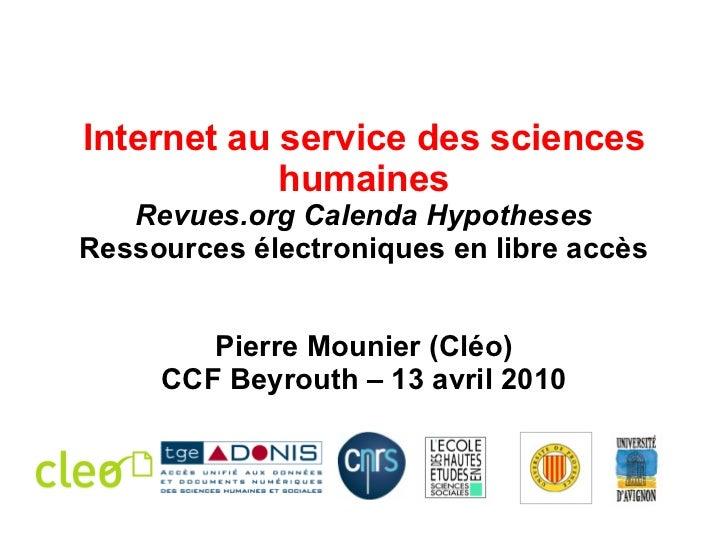 Internet au service des sciences humaines Revues.org Calenda Hypotheses Ressources électroniques en libre accès Pierre Mou...