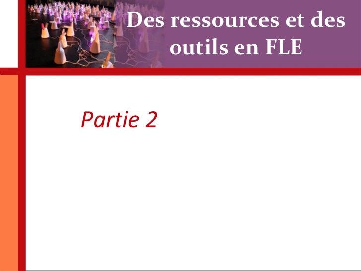 Des ressources et des outils en FLE Partie 2