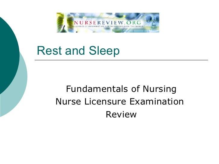 Rest and Sleep Fundamentals of Nursing Nurse Licensure Examination  Review