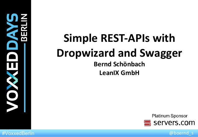 Simple REST-APIs with Dropwizard and Swagger