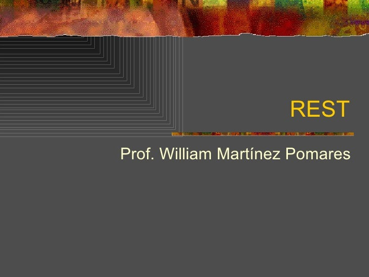 REST Prof. William Martínez Pomares