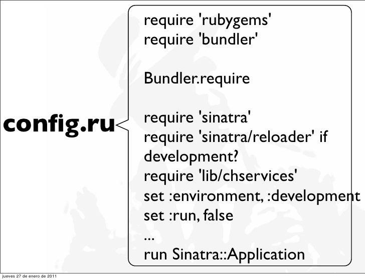 require rubygems                             require bundler                             Bundler.require                  ...