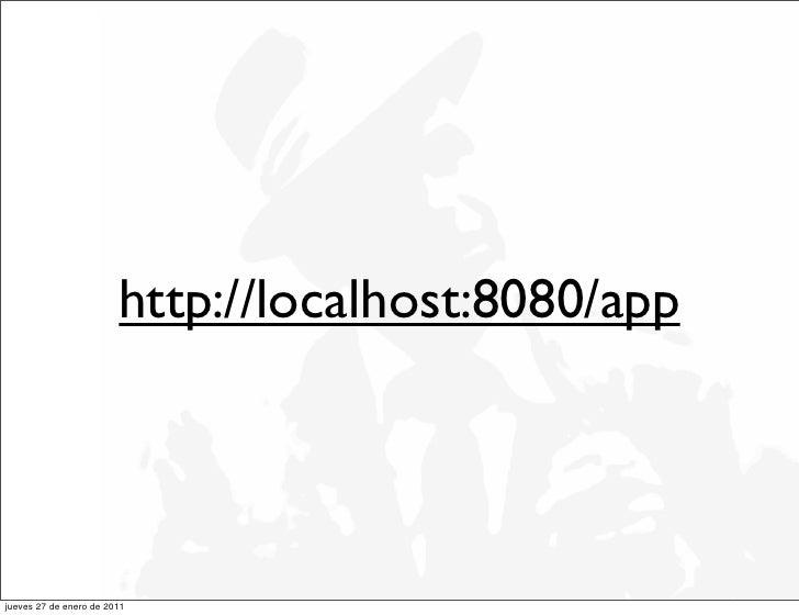 http://localhost:8080/appjueves 27 de enero de 2011