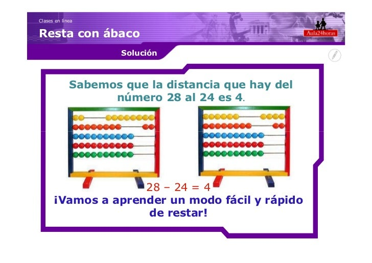 Clases en líneaResta con ábaco                     Solución             Sabemos que la distancia que hay del              ...
