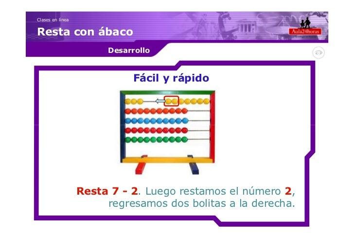 Clases en líneaResta con ábaco                       Desarrollo                             Fácil y rápido                ...