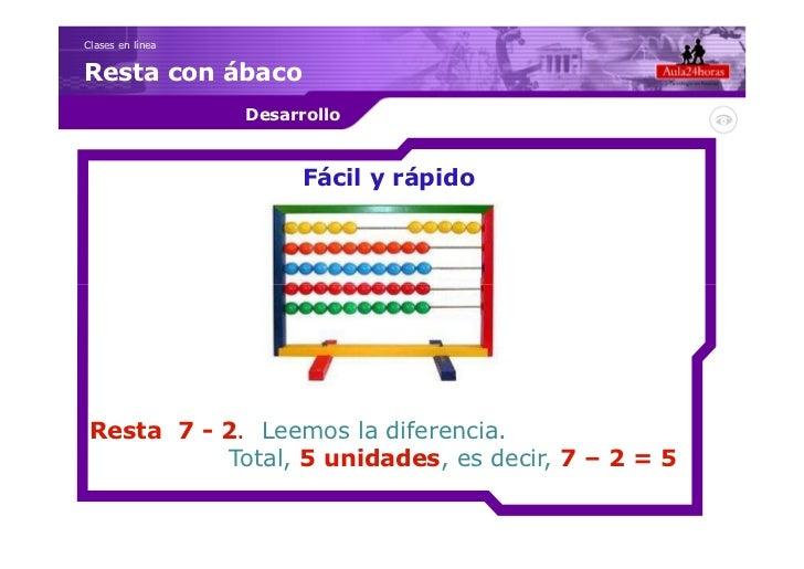 Clases en líneaResta con ábaco                  Desarrollo                        Fácil y rápido Resta 7 - 2. Leemos la di...