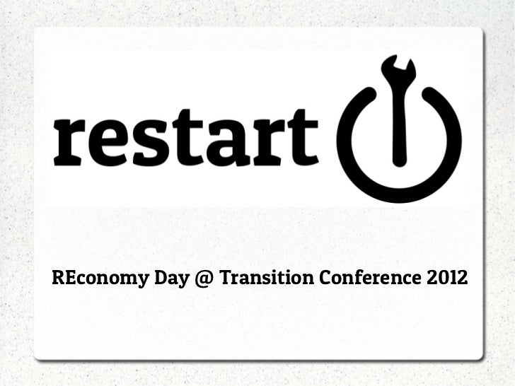 REconomy Day @ Transition Conference 2012