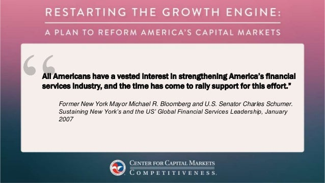 All Americans have a vested interest in strengthening America's financial services industry, and the time has come to rall...