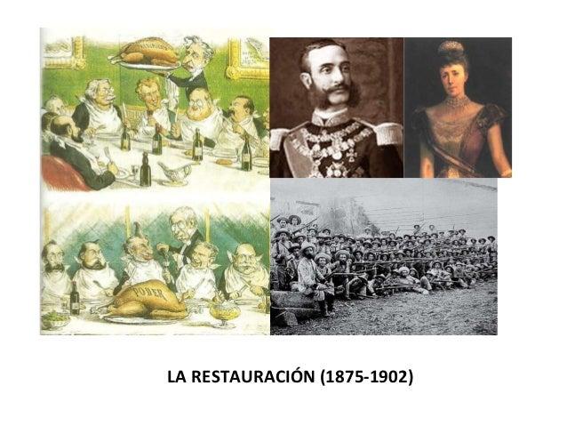 LA RESTAURACIÓN (1875-1902)