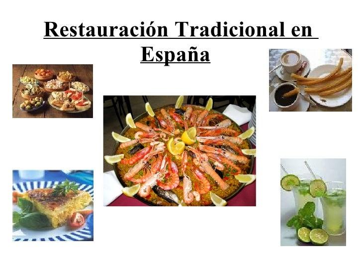Restauración Tradicional en  España