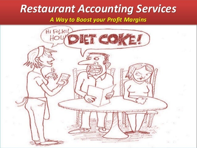 Restaurant Accounting Services A Way to Boost your Profit Margins