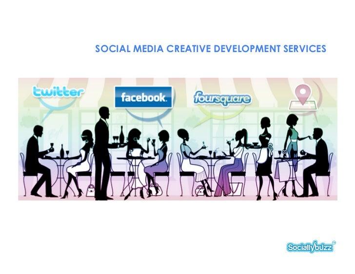 RESTAURANTS SOCIAL MEDIA CREATIVE DEVELOPMENT SERVICES