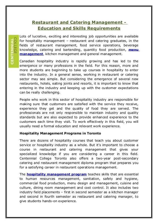 Restaurant and Catering Management - Education and Skills Requirements Lots of lucrative, exciting and interesting job opp...