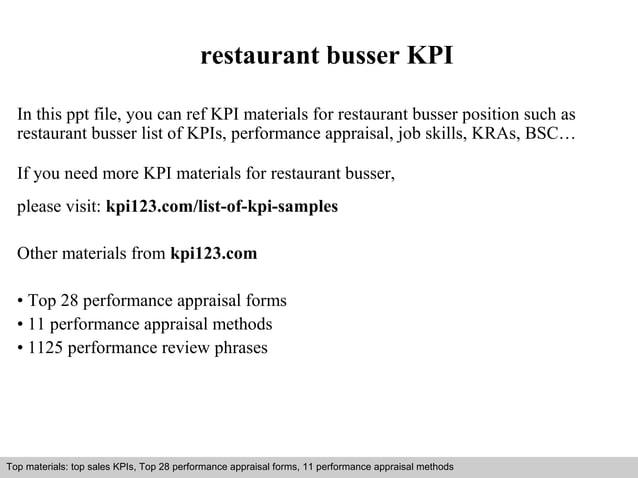 restaurant busser KPI  In this ppt file, you can ref KPI materials for restaurant busser position such as  restaurant buss...