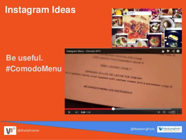 @ShellyKramer @MarketingProfs Instagram Ideas Be useful. #ComodoMenu