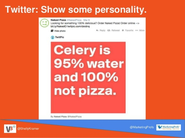 @ShellyKramer @MarketingProfs Twitter: Show some personality.