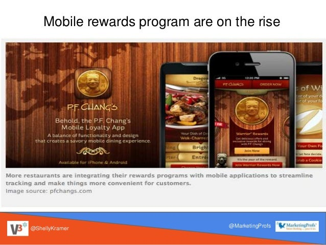 @ShellyKramer @MarketingProfs Mobile rewards program are on the rise