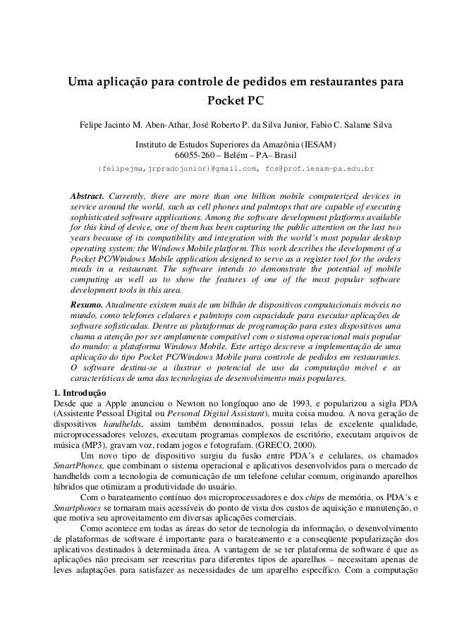 Umaaplicaçãoparacontroledepedidosemrestaurantespara PocketPC Felipe Jacinto M. Aben-Athar, José Roberto P. da S...