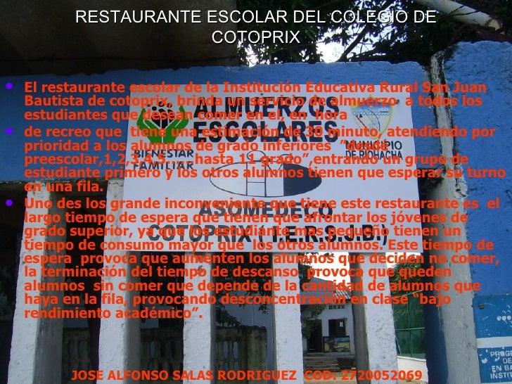 Restaurante Escolar Del Colegio De Cotoprix