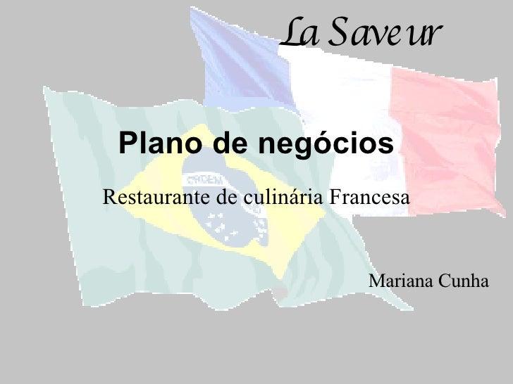 Plano de negócios Restaurante de culinária Francesa Mariana Cunha