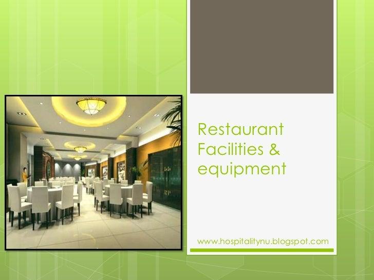 RestaurantFacilities &equipmentwww.hospitalitynu.blogspot.com