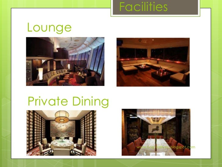 FacilitiesReception Cloak Room Hospitalitynublogspot 8 FacilitiesLoungePrivate Dining