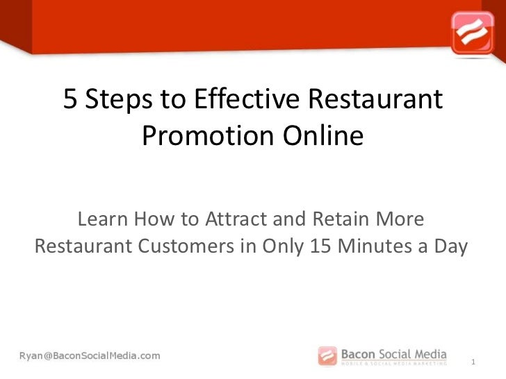 5 Steps to Effective Restaurant        Promotion Online    Learn How to Attract and Retain MoreRestaurant Customers in Onl...