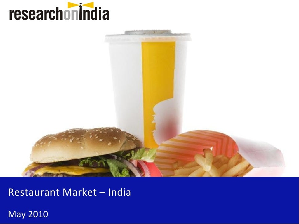 Restaurant Market – India May 2010