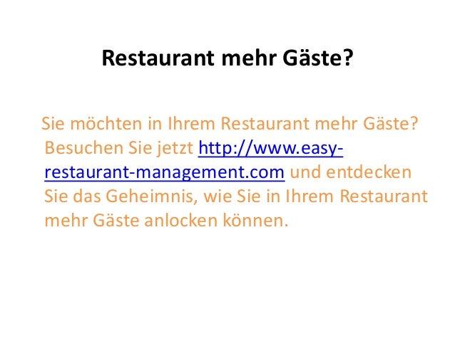 Restaurant mehr Gäste? Sie möchten in Ihrem Restaurant mehr Gäste? Besuchen Sie jetzt http://www.easy- restaurant-manageme...
