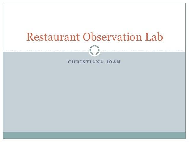 Restaurant Observation Lab       CHRISTIANA JOAN