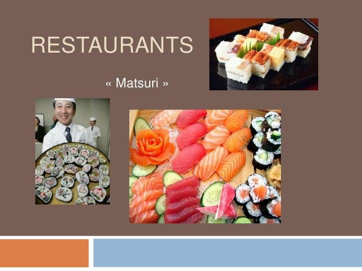Restaurants<br />«Matsuri»<br />