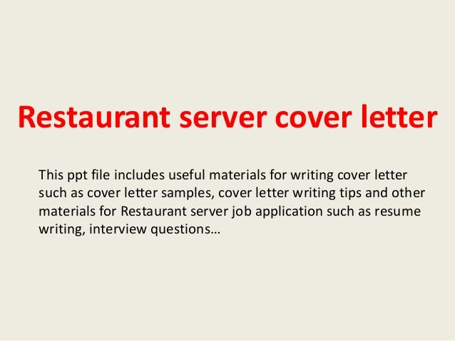 restaurant server cover letter this ppt file includes useful materials for writing cover letter such as