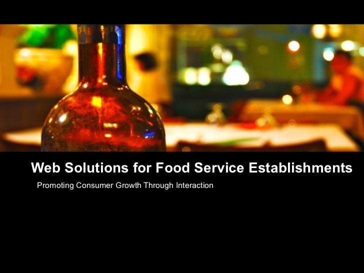 Web Solutions for Food Service Establishments Promoting Consumer Growth Through Interaction