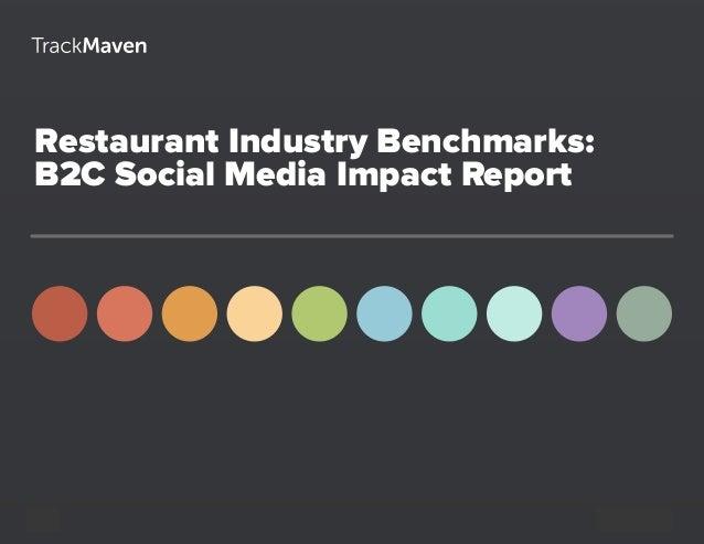 Restaurant Industry Benchmarks: B2C Social Media Impact Report 1