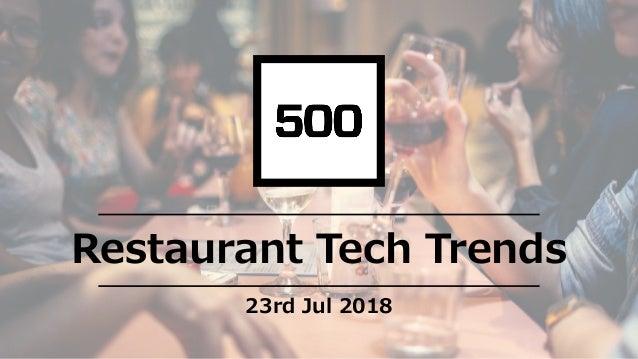 Restaurant Tech Trends 23rd Jul 2018