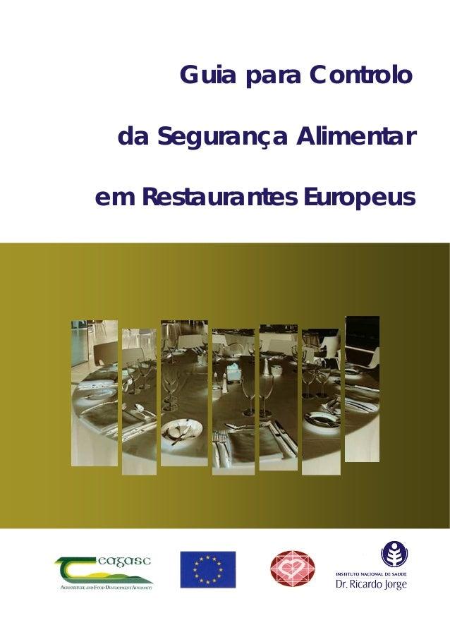 Guia para Controlo da Segurança Alimentar em Restaurantes Europeus