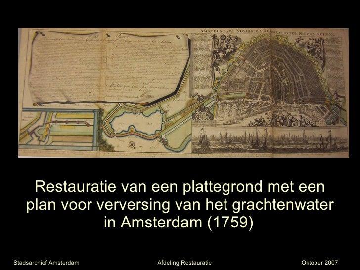 Restauratie van een plattegrond met een plan voor verversing van het grachtenwater in Amsterdam (1759)   Stadsarchief Amst...