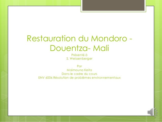 Restauration du Mondoro -     Douentza- Mali                     Présenté à                  S. Weissenberger             ...