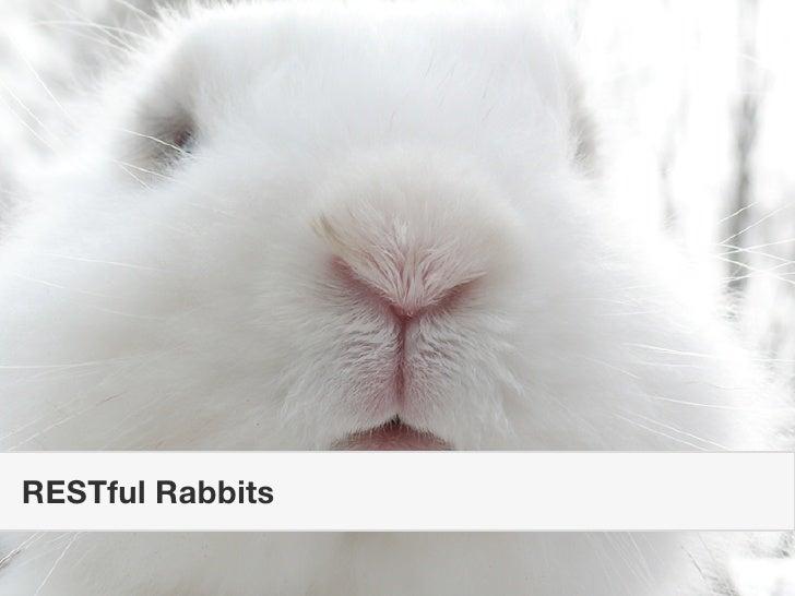 RESTful Rabbits